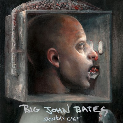 BIG JOHN BATES - SKINNERS CAGE [LIMITED] LP