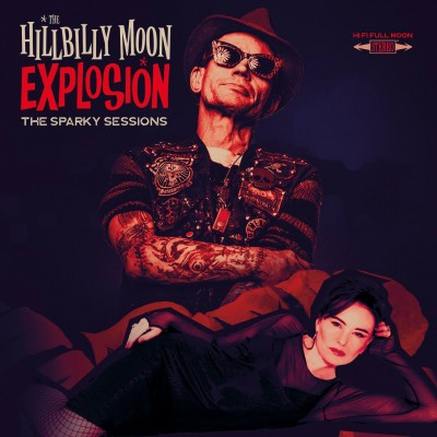 THE HILLBILLY MOON EXPLOSION - THE SPARKY SESSIONS cd