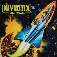 THE NEVROTIX - NEW WORLDS LP
