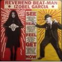 REVEREND BEAT-MAN / IZOBEL GARCIA - BAILA BRUJA MUERTO LP + CD