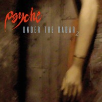PSYCHE - UNDER THE RADAR 2 [COLLECTION OF RARITIES] DIGICD