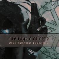 ORDO ROSARIUS EQUILIBRIO - MÉNAGE À QUATRE [LIMITED] DIGIMCD