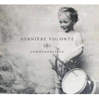 DERNIÈRE VOLONTÉ - COMMEMORATION DIGI2CD