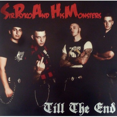 SIR PSYKO AND HIS MONSTERS -TILL THE END LP
