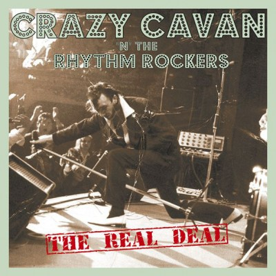 CRAZY CAVAN & THE RHYTHM ROCKERS - THE REAL DEAL [LIMITED] LP