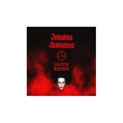 INKUBUS SUKKUBUS - LILITH RISING CD