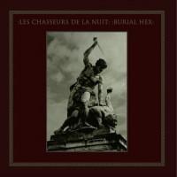 LES CHASSEURS DE LA NUIT & BURIAL HEX - SPLIT [LIMITED] LP
