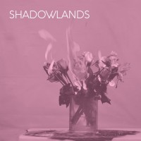 SHADOWLANDS - 003 [LIMITED] LP