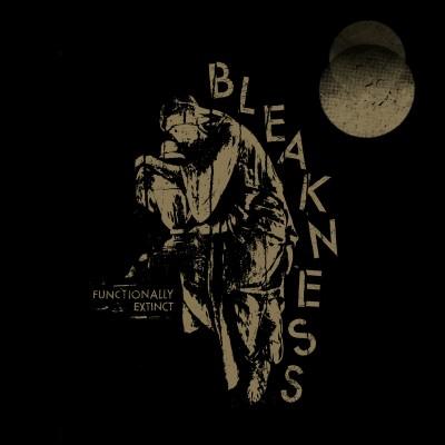 BLEAKNESS - FUNCTIONALLY EXTINCT DIGICD