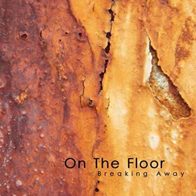 ON THE FLOOR - BREAKING AWAY CD