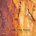 ON THE FLOOR - BREAKING AWAY CD