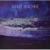 MINUIT MACHINE - VIOLENT RAINS DIGICD