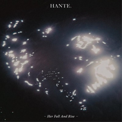 HANTE - HER FALL AND RISE [LIMITED] LP