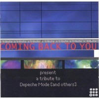 COMING BACK TO YOU - A TRIBUTE TO DEPECHE MODE MCD