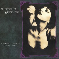 LYDIA LUNCH & ROLAND S. HOWARD - SHOTGUNG WEDDING LP