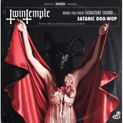 TWIN TEMPLE - BRING YOU THEIR SIGNATURE SOUND... SATANIC DOO-WOOP LP