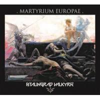 STALINGRAD VALKYRIE - MARTYRIUM EUROPAE DIGICD