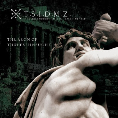 T.S.I.D.M.Z. – THE AEON OF THULESEHNSUCHT CD