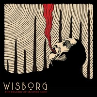 WISBORG - THE TRAGEDY OF SECONDS GONE LP
