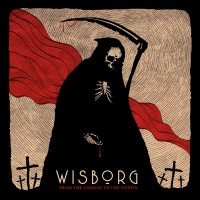 WISBORG - FROM THE CRADLE TO THE COFFIN LP