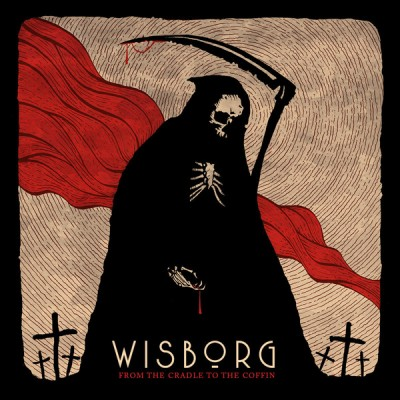 WISBORG - FROM THE CRADLE TO THE COFFIN LP danse macabre