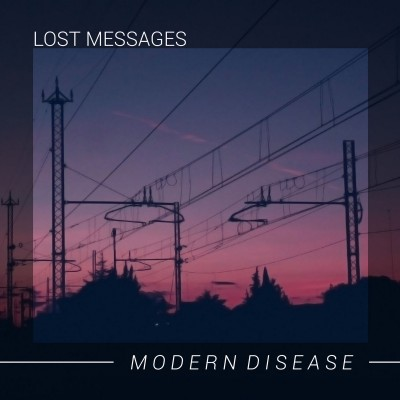 LOST MESSAGES - MODERN DISEASE DIGICD