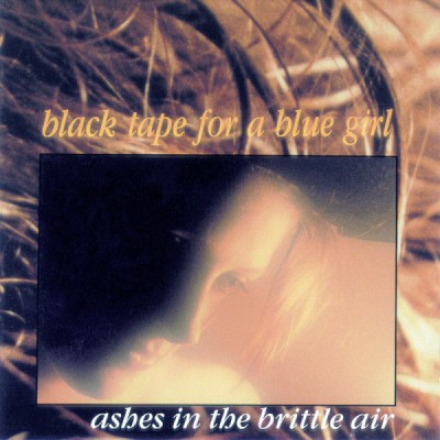 BLACK TAPE FOR A BLUE GIRL – ASHES IN THE BRITTLE AIR [2020 REMASTERED/EXPANDED] DIGI2CD