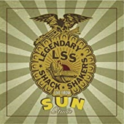 LEGENDARY SHACK SHAKERS - LIVE FROM SUN STUDIO LP