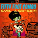 FIFTY FOOT COMBO - EVIL A GO-GO LP