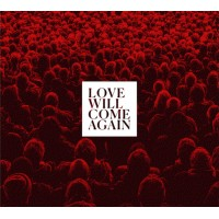 TALK TO HER - LOVE WILL COME AGAIN DIGICD
