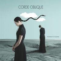 CORDE OBLIQUE - THE MOON IS A DRY BONE DIGICD