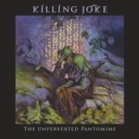 KILLING JOKE - UNPERVERTED PANTOMIME [LIMITED] 2LP