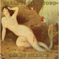 HARLOTS OF BEYOND - SEA OF SILENCE [LIMITED] LP
