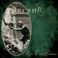 ARCANA - ... THE LAST EMBRACE DIGICD