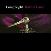 LONG NIGHT - BARREN LAND [LIMITED PURPLE] DIGICD