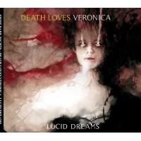 DEATH LOVES VERONICA - LUCID DREAMS DIGICD