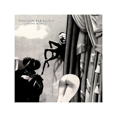 POSITION PARALLÈLE - NEONS BLANCS [LIMITED CLEAR] LP
