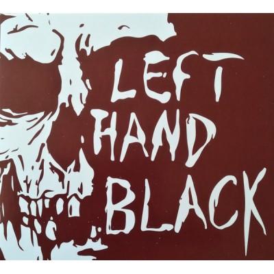 LEFT HAND BLACK - LEFT HAND BLACK [LIMITED] DIGICD
