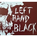 LEFT HAND BLACK - LEFT HAND BLACK [LIMITED] DIGICD