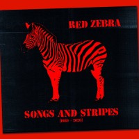 RED ZEBRA - SONGS AND STRIPES (1980-2020) [LIMITED] DIGICD