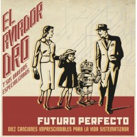 EL AVIADOR DRO Y SUS OBREROS ESPECIALIZADOS - FUTURO PERFECTO [LIMITED] LP + CD