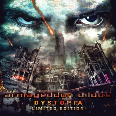 ARMAGEDDON DILDOS - DYSTOPIA [LIMITED] DIGI2CD