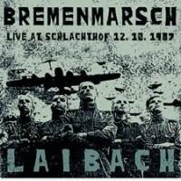 LLAIBACH - BREMENMARSCH - LIVE AT SCHLACHTHOF 12.10.1987 LP + CD mig