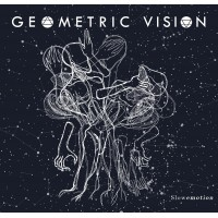 GEOMETRIC VISION - SLOWEMOTION [LIMITED] DIGIMCD