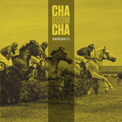 CHA BOOM CHA - DANCING BRAVE EP [LIMITED] LP
