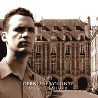 DERNIÈRE VOLONTÉ - DEVANT LE MIROIR [LIMITED BLACK] LP