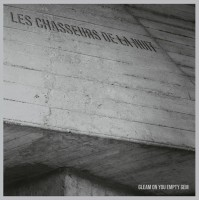 LES CHASSEURS DE LA NUIT – GLEAM ON YOY EMPTY GEM DIGICD