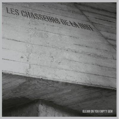 LES CHASSEURS DE LA NUIT – GLEAM ON YOY EMPTY GEM [LIMITED] LP Heidrunar Myrkrunar