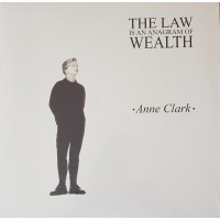 ANNE CLARK - THE LAW IS AN ANAGRAM OF WEALTH LP