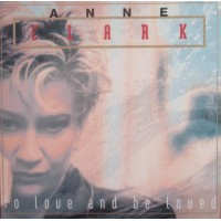 ANNE CLARK - TO LOVE AND TO BE LOVED LP